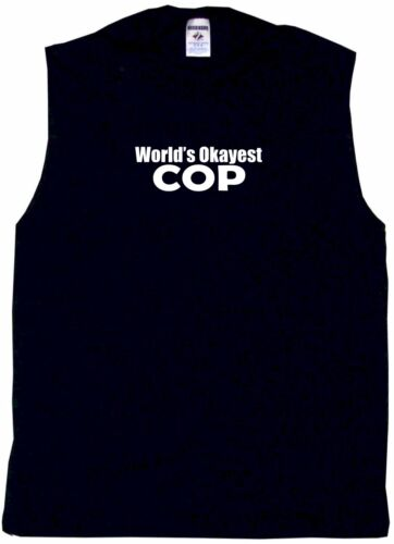 World/'s Okayest Cop Mens Tee Shirt Pick Size Color Small-6XL