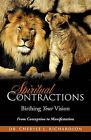 Spiritual Contractions by Dr Cheryle L Richardson (Paperback / softback, 2011)