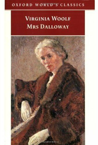 Mrs Dalloway (Oxford Worlds Classics) (English and Spanish Edition) by Virginia