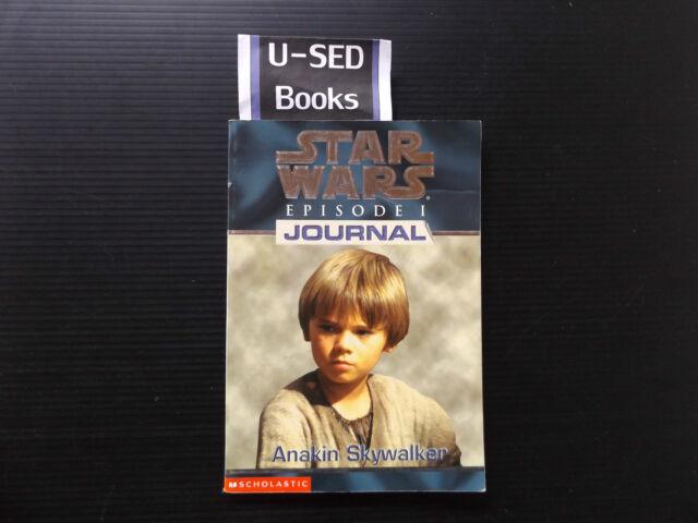 STAR WARS: Episode I (1) Journal, Anakin Skywalker By Todd Strasser (1999)