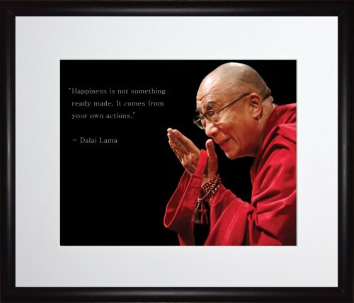Dalai Lama Picture Poster or Framed Quote Happiness is Not Something Ready Made