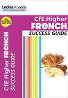 CfE Higher French Success Guide by Robert Kirk, Leckie & Leckie (Paperback, 2015)