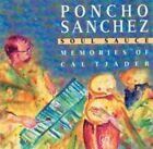 Soul Sauce: Memories of Cal Tjader by Poncho Sanchez (CD, Jul-2004, Concord Picante)