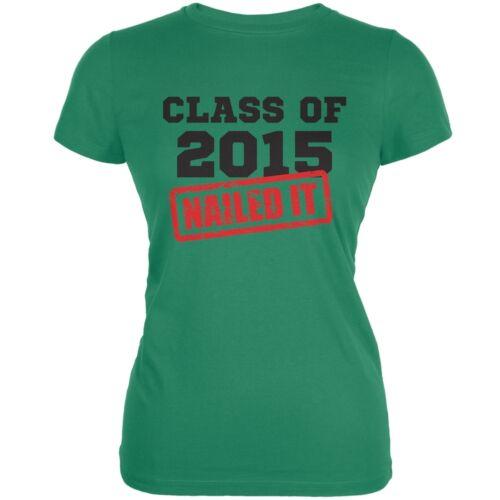 Graduation Class Of 2015 Nailed It Kelly Green Juniors Soft T-Shirt