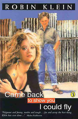 Came Back to Show You I Could Fly by Robin Klein (Paperback, 1989)
