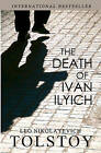 The Death of Ivan Ilyich by Leo Tolstoy (Paperback / softback, 2010)