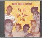 Still The Same Me 0011661810020 CD