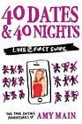 40 Dates & 40 Nights by Amy Main (Paperback / softback, 2016)