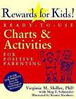Rewards for Kids!: Ready-to-use Charts and Activities for Positive Parenting by Meg F. Schneider, Virginia M. Shiller (Paperback, 2003)