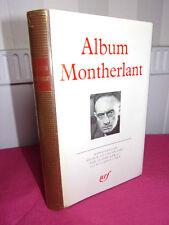 PLEIADE / ALBUM MONTHERLANT 392 illustrations