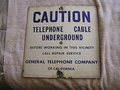 VINTAGE PORCELAIN CAUTION SIGN   GENERAL TELEPHONE OF CALIFORNIA