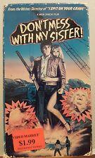 DON'T MESS WITH MY SISTER! 85 Joe Perce Jeannine Lemay Zarchi VidAmerica vhs