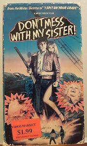 DON-039-T-MESS-WITH-MY-SISTER-85-Joe-Perce-Jeannine-Lemay-Zarchi-VidAmerica-vhs