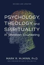 Psychology, Theology, and Spirituality in Christian Counseling by Mark R. McMinn (1996, Hardcover)