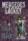 The Gates of Sleep by Mercedes Lackey (Hardback, 2003)