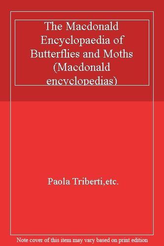 The Macdonald Encyclopaedia of Butterflies and Moths (Macdonald encyclopedias)