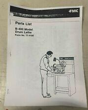 Fmc John Bean B 400 Drum Brake Lathe Parts List Manual