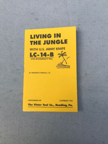 WW2 US Living In The Jungle With LC-14-B Booklet Pal Woodman's PAL D445