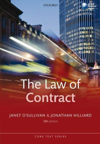 The Law of Contract (Core Text) (Core Texts Series),Janet OSullivan, Jonathan H