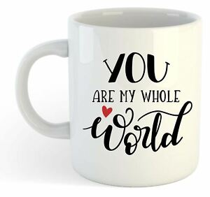 You-Are-My-Whole-World-TAZZA-SAN-VALENTINO-AMORE-regalo