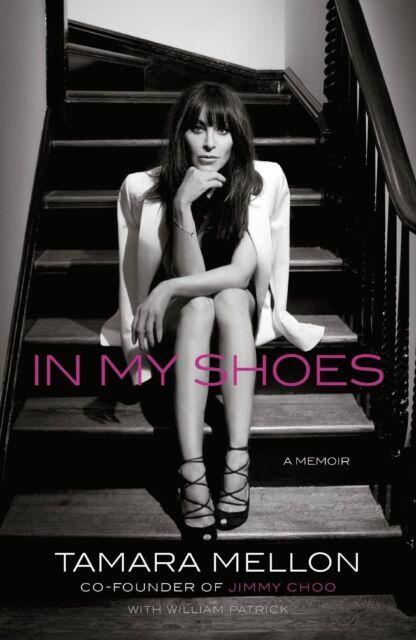 In My Shoes: A Memoir Mellon, Tamara  EXCELLENT  HARDBACK  G3