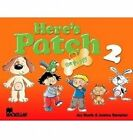 Here's Patch the Puppy: Pupil's Book with Songs Audio-CD: Level 2 by Joy Morris, Joanne Ramsden (Mixed media product, 2005)