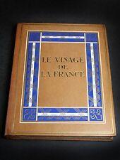 REGNIER Henri de - Le Visage de la France. - 1927 - 1 volume illustré