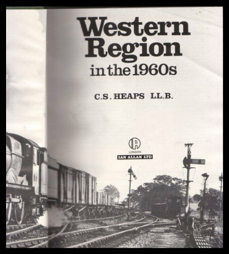 Western Region in the 1960's by Heaps, Chris Hardback Book The Cheap Fast Free