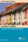 Buying to Rent: The Key to Your Financial Freedom by Nick Rampley-Sturgeon (Paperback, 2002)