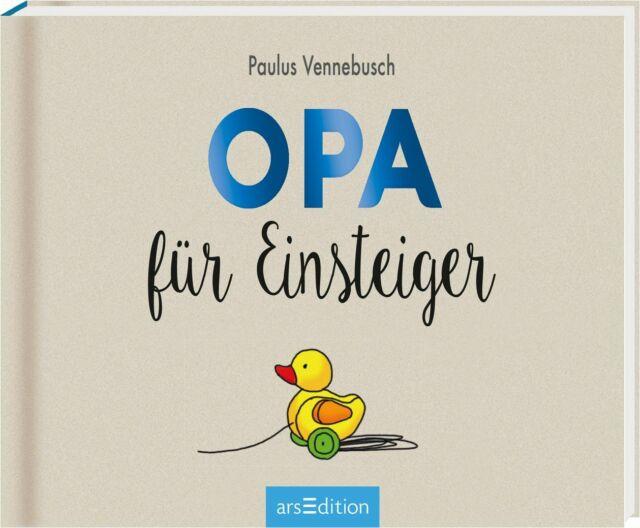 Paulus Vennebusch ~ Opa für Einsteiger 9783845819310