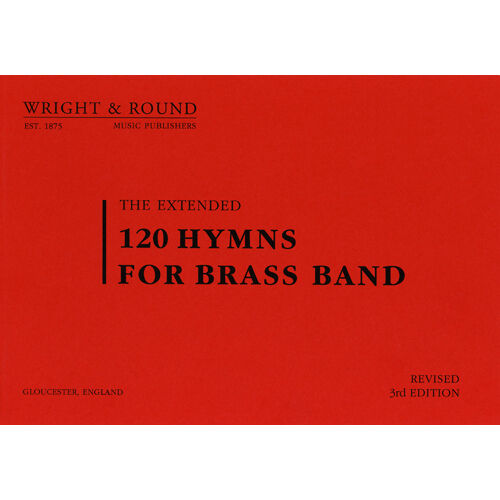 120 Hymns for Brass Band A4 Large Print Edition Soprano Cornet Part Book