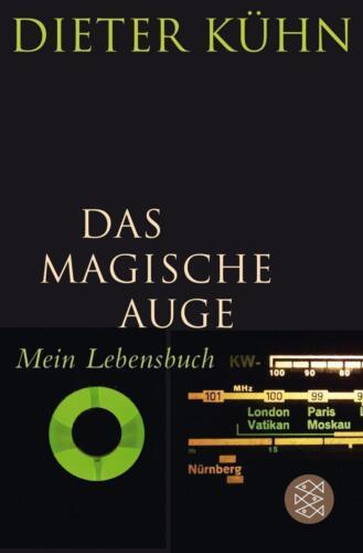 1 von 1 - Das Magische Auge von Dieter Kühn (2016, Taschenbuch); UNGELESEN