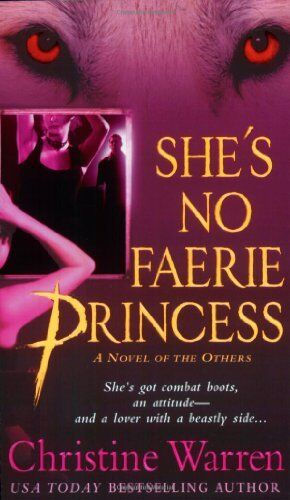 She's No Faerie Princess By Christine Warren