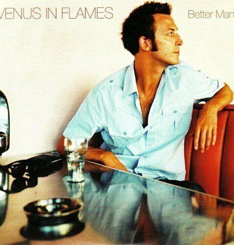 Venus in Flames Better man (1 track, cardsleeve)  [Maxi-CD]