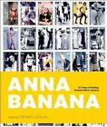 Anna Banana: 45 Years of Fooling Around with A. Banana by Figure 1 Publishing (Hardback, 2015)