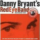 Danny Bryant - Watching You (2009)