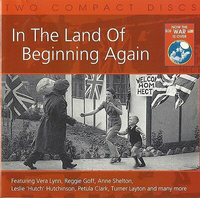 "NOW THE WAR IS OVER ""In The Land Of Beginning Again"" Various Artists EMI [2 CD]"