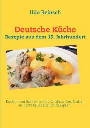 Deutsche Küche by Udo Reinsch (2011, Paperback)   eBay