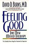 Feeling Good : The New Mood Therapy by David D. Burns (1992, Paperback)