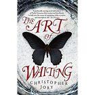 The Art of Waiting by Christopher Jory (Hardback, 2015)