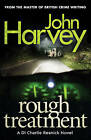 Rough Treatment: (Resnick 2) by John Harvey (Paperback, 2013)