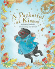 A Pocketful of Kisses by Angela McAllister (Paperback, 2007)