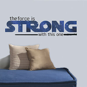 New Star Wars THE FORCE IS STRONG WITH THIS ONE Quote Wall Decals - Wall decals cars