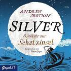 Silver von Andrew Motion (2014)