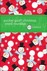 Pocket Posh Christmas Word Roundup: 100 Puzzles by The Puzzle Society (Paperback, 2010)