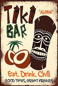 Tiki-BAR-Eat-Drink-Chill-Sign-with-Cord-Metal-Tin-7-7-8x11-13-16in-FA0335-K