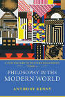 Philosophy in the Modern World by Sir Anthony Kenny (Hardback, 2007)