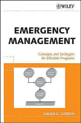 Emergency Management: Concepts and Strategies for Effective Programs by...