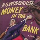Money in the Bank by P G Wodehouse (CD-Audio, 2015)
