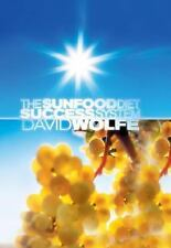 The Sunfood Diet Success System by David Wolfe (2008, Hardcover)